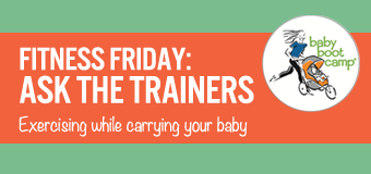 Fitness Friday: Working out while carrying baby