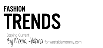 Fashion Trends and where to find them by guest contributor Maria Aldana