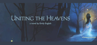 "Interview with Emily English, Author of ""Uniting the Heavens"" and signed book GIVEAWAY"