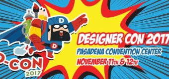 Upcoming Event: DesignerCon in Pasadena Nov. 11-12