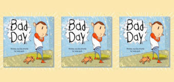 """""""Bad Day"""" kid's book addresses feelings in a realistic way"""
