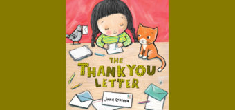 "Book Review: ""The Thank You Letter"" by Jane Cabrera"
